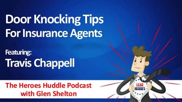 Door Knocking Tips with Travis Chappell  – Ep 007